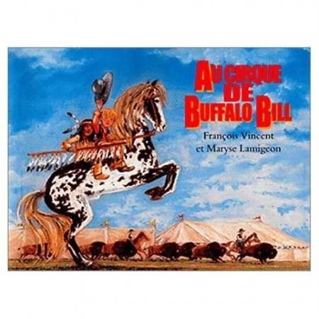 Au cirque de Buffalo Bill